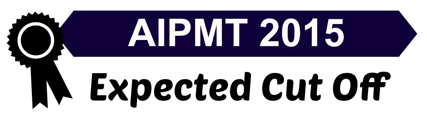 AIPMT Cut Off 2015