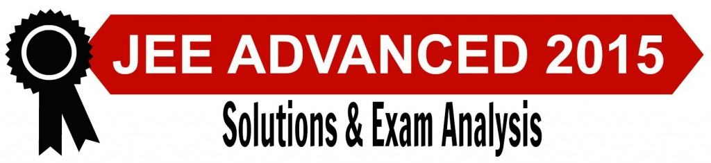 jee advanced 2015 solutions and paper analysis