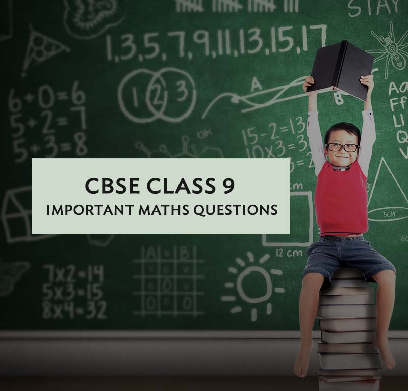CBSE Class 9 Maths: Important Questions for SA1 - Meritnation