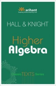 Higher Algebra book IIT JEE Maths