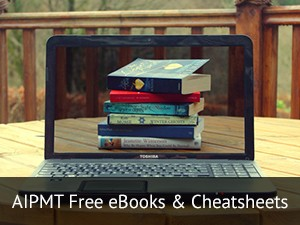 AIPMT Free eBooks & Cheatsheets