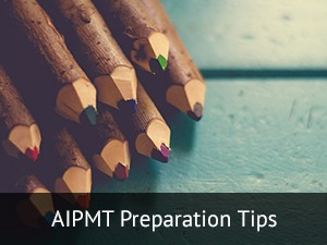 AIPMT 2016 Preparation Tips