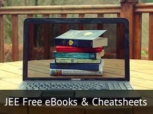 JEE Free eBooks & Cheatsheets