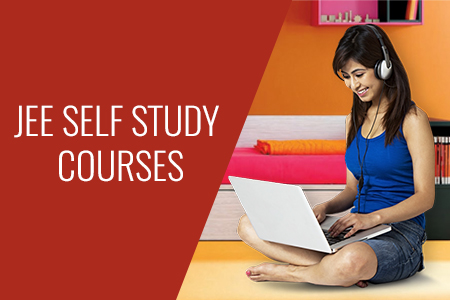 JEE Self Study Courses