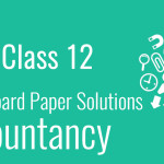 CBSE Board Paper class 12 Accountancy