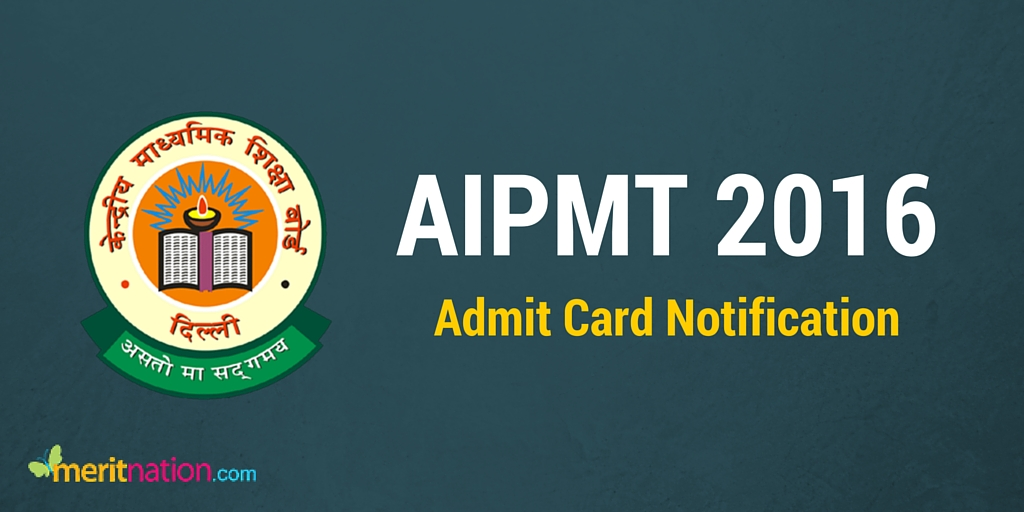AIPMT 2016 Admit Card Notification