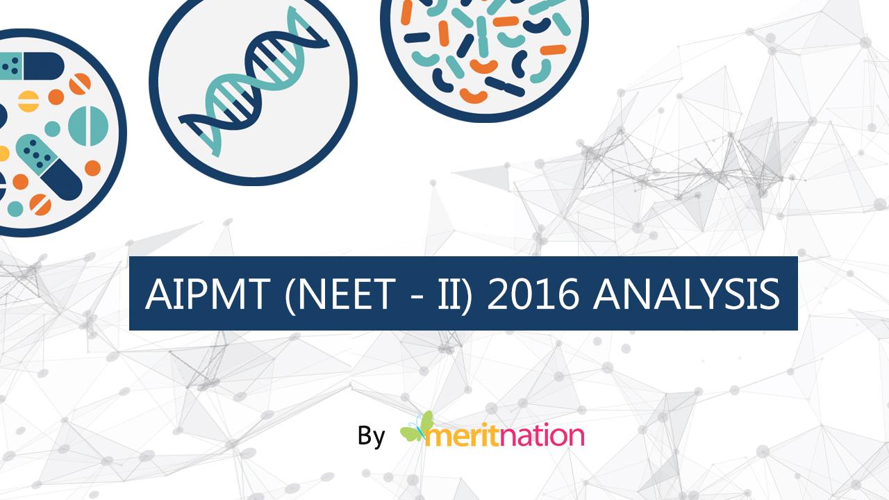 Analysis AIPMT NEET2
