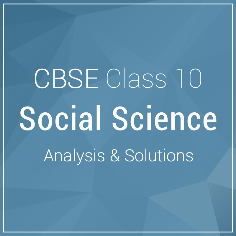 Class 10-Social Science