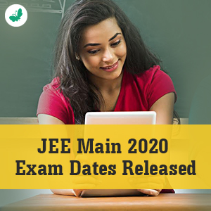 JEE Main 2020 Exam Dates Released