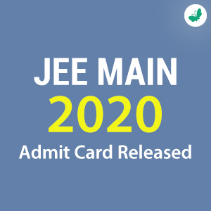 JEE Main 2020 Admit Card Released