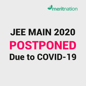 JEE Main 2020 Postponed due to COVID-19